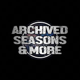 Archived Episodes, Seasons & Exclusive Content