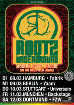 Rootz Underground Tourposter