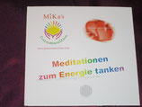 """Meditations - CD: """"Meditationen zum Energie tanken"""""""