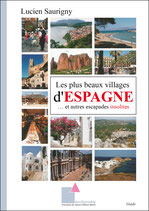 Les plus beaux villages d'Espagne… et autres escapades insolites
