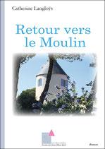 Retour vers le Moulin