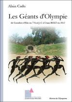 Les Géants d'Olympie de Coroïbos d'Elis en 776 av. J-C  à Usain BOLT en 2012
