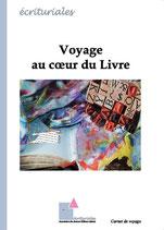 Voyage au coeur du livre - Ouvrage collectif