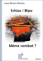 Schizo / Bipo   Même combat ?