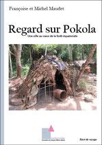 Regard sur Pokola