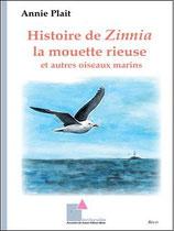 Histoire de Zinnia la mouette rieuse et autres oiseaux marins