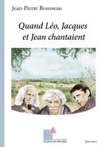 Quand Léo, Jacques et Jean chantaient