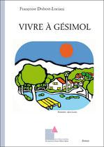 Vivre à Gésimol