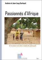 Passionnés d'Afrique - L'aventure de deux médecins français