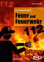 Lernwerkstatt Feuer und Feuerwehr