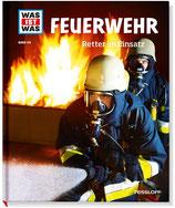 WAS IST WAS Band 114: Feuerwehr