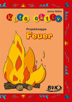 "Kita aktiv ""Projektmappe Feuer"""