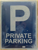 Blechschild Private Parking
