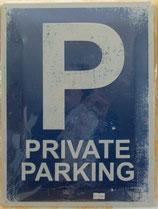 Blechschild Private Parking