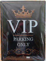 Blechschild VIP Parking