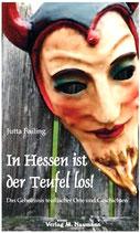 In Hessen ist der Teufel los!