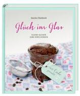 Glück im Glas - Kleine Kuchen zum Verschenken