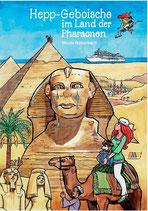 978-3-935116-60-2 Taschenbuch Hepp-Geboische im Land der Pharaonen - HANDSIGNIERT