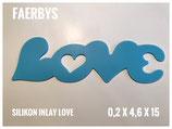 Silikon Inlay Schriftzug Love