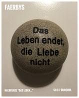 """Halbkugel """"Das Leben endet..."""""""