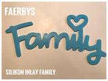 Silikon Inlay Schriftzug Family