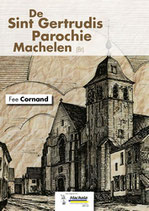 BOEK De Sint-Getrudis Parochie Machelen (herziene druk)