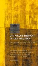 Maria Prügl: Die Kirche erwacht in den Häusern