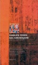 Maria Prügl: Familien feiern das Kirchenjahr