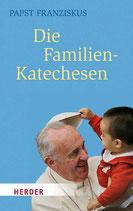 Papst Franziskus: Die Familienkatechesen