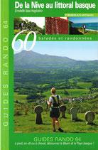 Guide Randonnées - 60 randonnées de la Nive à la Nivelle