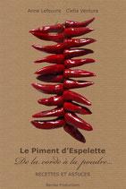 Le Piment d'Espelette - De la corde à la poudre - Recettes et astuces