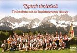 """DVD """"Typisch tirolerisch"""""""