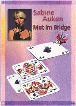 Sabine Auken: Mut im Bridge