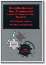 Marc Schomann: Grundtechniken des Alleinspiels