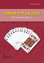 DBV: Forum D Plus 2015 - Die ungestörte Reizung
