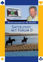 Dr. Kaiser: Sattelfest mit Forum D