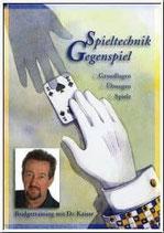 Dr. Kaiser: Spieltechnik Gegenspiel
