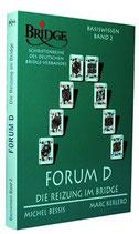 DBV: Forum D - Die Reizung im Bridge
