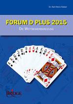 DBV: Forum D Plus 2015 - Die Wettbewerbsreizung