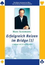 Marc Schomann : Erfolgreich Reizen im Bridge [1]