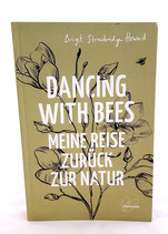 Dancing with the bees