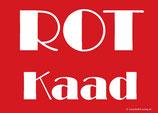 ROT Kaad