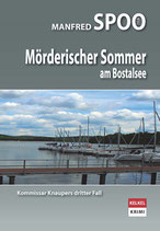 "Manfred Spoo ""Mörderischer Sommer am Bostalsee"" - Kommissar Knaupers 3. Fall"