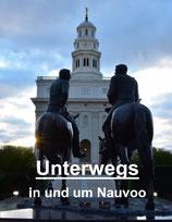 Magazin: Unterwegs in und um Nauvoo