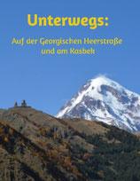 Magazin: Unterwegs auf der Georgischen Heerstraße und am Kasbek
