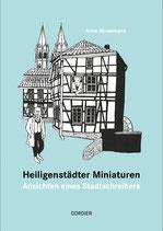 Arne Hirsemann, Heiligenstädter Miniaturen - Ansichten eines Stadtschreibers