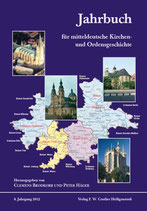 Jahrbuch für mitteldeutsche Kirchen- und Ordensgeschichte • 8. Jahrgang 2012