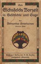 Aus Eichsfelds Vorzeit in Geschichte und Sage – REPRINT