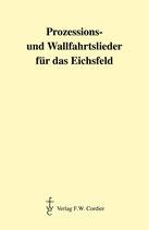 Prozessions- und Wallfahrtslieder für das Eichsfeld