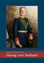 Georg von Sachsen: Kronprinz – Oberstleutnant